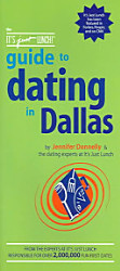 The It S Just Lunch Guide To Dating In Dallas Book PDF