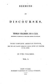 Select Works of Thomas Chalmers ...: Comprising His Miscellanies; Lectures on Romans; Astronomical, Commercial and Congregational Discourses, Volume 3