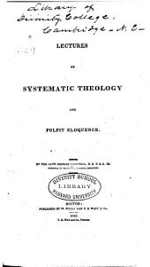 Lectures on Systematic Theology and Pulpit Eloquence