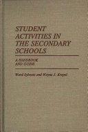 Student Activities in the Secondary Schools
