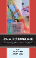 Educating through Popular Culture PDF