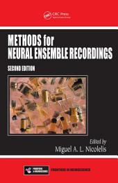 Methods for Neural Ensemble Recordings, Second Edition: Edition 2