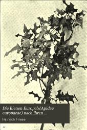 Die Bienen Europa's(Apidae europaeae) nach ihren Gattungen, Arten und Varietäten auf vergleichend morphologisch-biologischer Grundlage: Solitäre Apiden