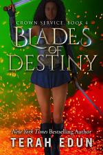 Blades Of Destiny: Crown Service #4