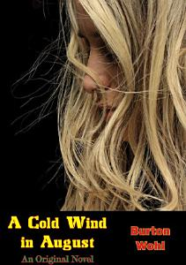 A Cold Wind in August Book