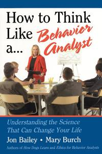 How to Think Like a Behavior Analyst Book