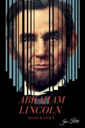 AbrahamLincoln Biography
