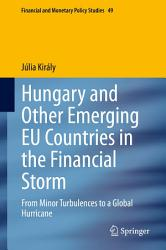 Hungary And Other Emerging Eu Countries In The Financial Storm Book PDF