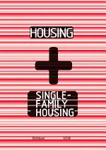 Housing + Single-Family Housing