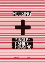 Housing + Single-Family Housing