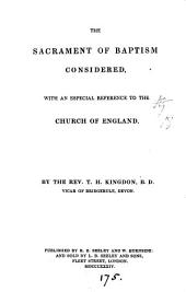 The sacrament of baptism considered, with an especial reference to the Church of England
