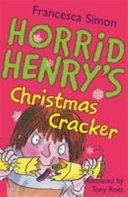 Horrid Henry s Christmas Cracker PDF