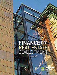 Finance for Real Estate Development Book