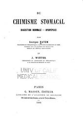Du chimisme stomacal; digestion normale, dyspepsie