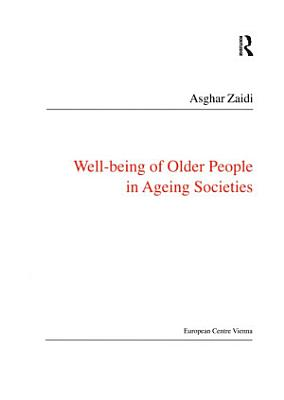 Well Being of Older People in Ageing Societies PDF