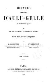 Oeuvres complètes dA̕ulu Gelle: Volume1