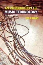 An Introduction to Music Technology: Edition 2