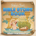 Baby s First Bible Story Book Book
