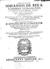 Chronicon continens res gestas episcoporum sedis ultrajectinae & comitum Hollandiae a Christo nato usque ad annum 1345