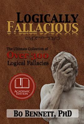 Logically Fallacious