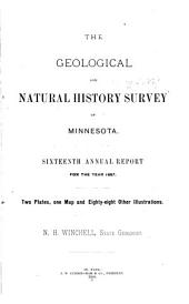 Annual Report - Geological and Natural History Survey of Minnesota: Volume 16