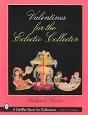 Valentines for the Eclectic Collector