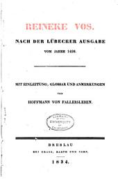 Reineke Vos: nach der Lübecker Ausgabe vom Jahre 1498