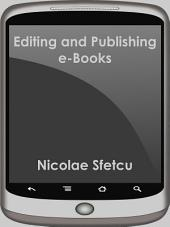 Editing and Publishing e-Books