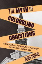 The Myth of Colorblind Christians