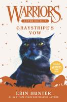 Warriors Super Edition  Graystripe s Vow PDF
