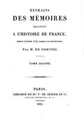Extraits des mémoires relatifs a l'histoire de France, depuis l'année 1757 jusqu'a la révolution: Histoire civile, Volume2