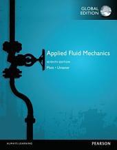 Applied Fluid Mechanics: Edition 7