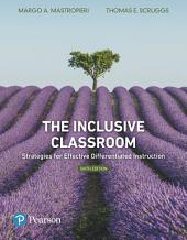 The Inclusive Classroom: Strategies for Effective Differentiated Instruction, Edition 6