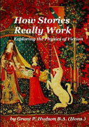 How Stories Really Work Book