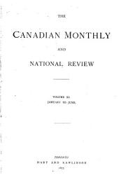 The Canadian Monthly and National Review: Volume 11