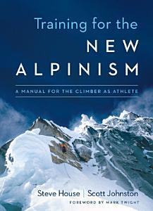Training for the New Alpinism PDF