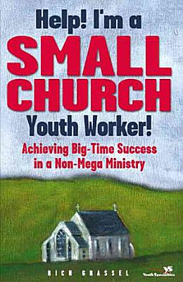Help  I m a Small Church Youth Worker