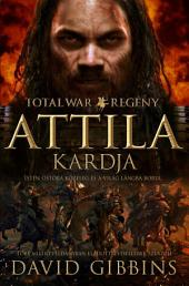 TOTAL WAR: Attila kardja