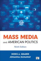 Mass Media and American Politics: Edition 9