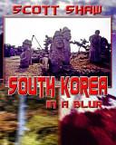 South Korea in a Blur