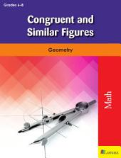 Congruent and Similar Figures: Geometry