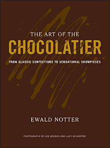 The Art of the Chocolatier Book