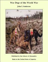 War Dogs Of The World War Book PDF