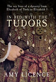 In Bed with the Tudors Book