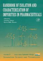 Handbook of Isolation and Characterization of Impurities in Pharmaceuticals PDF