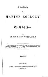 A manual of marine zoology for the British Isles: Volume 2