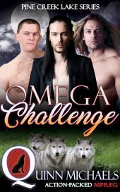 Omega Challenge: Alpha Beta Omega Shifter Romance (Gay Mpreg Omegaverse)