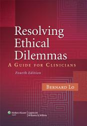 Resolving Ethical Dilemmas Book PDF