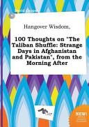 Hangover Wisdom  100 Thoughts on the Taliban Shuffle PDF