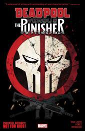 Deadpool Vs. The Punisher: Volume 1